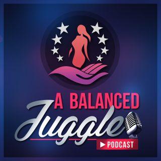 Introducing A Balanced Juggle!