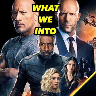 HOBBS & SHAW Review + DEAR WHITE PEOPLE Season 3 + WU ASSASSINS