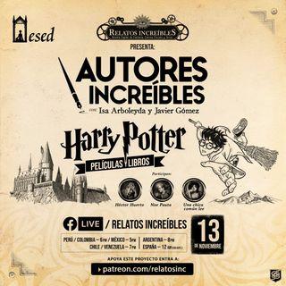 Autores Increíbles 18: especial de Harry Potter