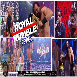 WWE Royal Rumble 2021 Post Show: Christian Returns, Edge & Bianca Wrestlemania Bound! The RCWR Show 1-31-2021