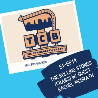 S1-EP14: The Rolling Stone (Crabs) w/ Guest Rachel Mcgrath