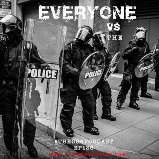Racist Nation; Everyone v. The Police & How to Move Forward