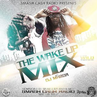 #SmashCashRadio Presents Wake Up Mixx April 3rd 2019
