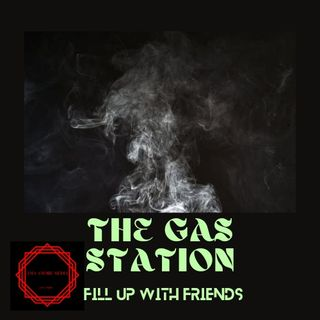 the gas station episode 1