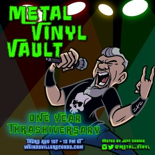 Metal Vinyl Vault One Year Thrashiversary