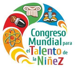 NUESTRO OXÍGENO Décimo Congreso mundial para el talento de la niñez - Lic. Yicel Parada