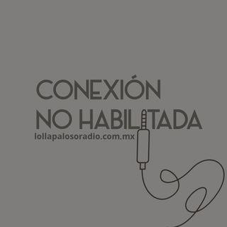 Conexión No Habilitada Ep 02