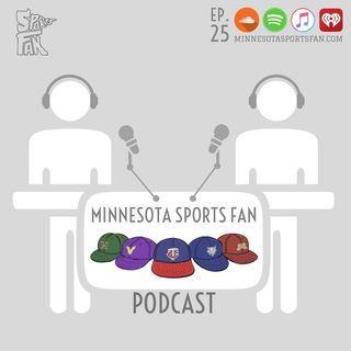 Ep. 25: The Vikings are BACK and Jimmy Butler Should GO AWAY