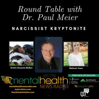 Round Table with Dr. Paul Meier:Narcissist Kryptonite