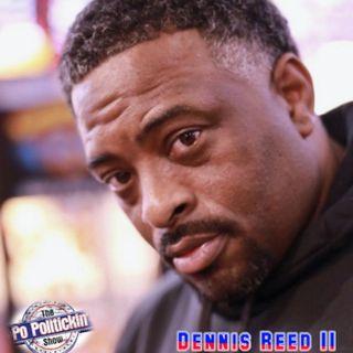 Episode 499 - Dennis Reed II Pt. 2 @dennisreedii