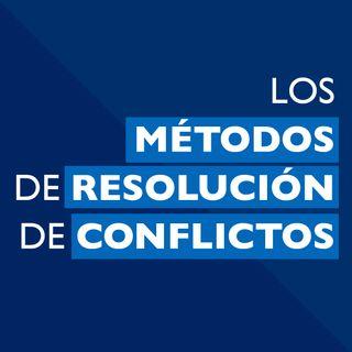 Los métodos de resolución de conflictos