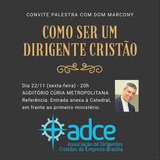 Dom Marcony - Ser um Dirigente Cristão