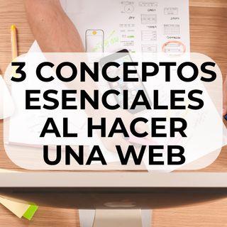 65 Tres conceptos esenciales al hacer una web