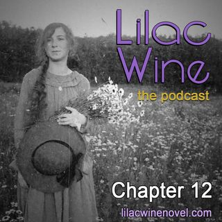 Lilac Wine - Chapter 12