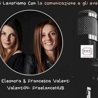 #20 Storie di professioniste coraggiose con Eleonora e Francesca Valenti