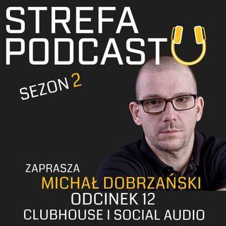 SP2_012 - O Clubhouse, czyli przyszłości social mediów