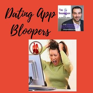 Dating App Bloopers