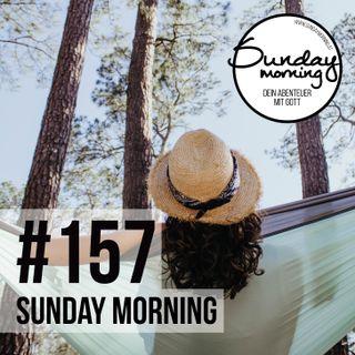 Hüter der Zeit Teil 3/3 | Sunday Morning #157