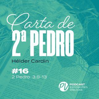 2 Pedro 3.8-13 - Hélder Cardin