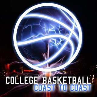 College Basketball Coast To Coast- 2018 Show 1