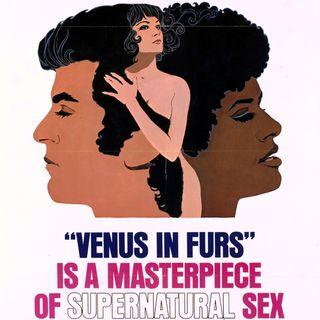 Episode 451: Venus in Furs (1969)