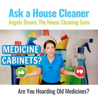 Medicine Cabinet - Have You Cleaned Yours Out Recently?