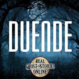 Duende | Haunted, Paranormal, Supernatural