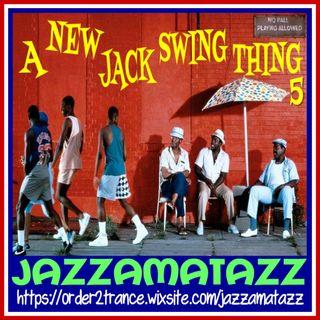 Jazzamatazz - A New Jack Swing Thing 5