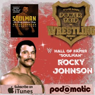 TMPT Feature Episode #19: Rocky Johnson's Soulman Story