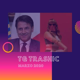 TG TRASHIC - Marzo 2020