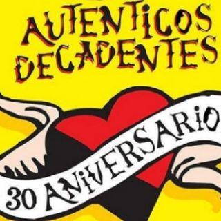 30 años Autenticos Decadentes