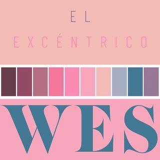 CLOP E51: El Excéntrico Wes