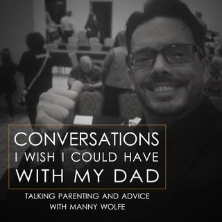 Talking Parenting and Advice with Manny Wolfe