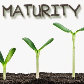 The Call for Maturity