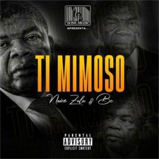 Naice Zulu & BC feat. Maureo - Ti Mimoso (Hip Hop)