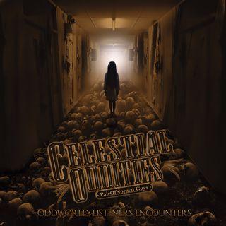 Celestial Oddities PONG- S2E11 Oddword: Listeners Encounters