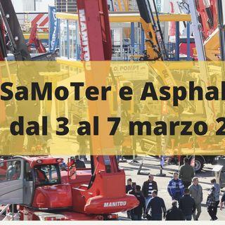Ascolta la news sul posticipo di SaMoTer e Asphaltica dal 3 al 7 marzo 2021