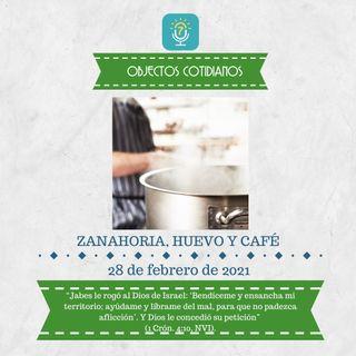 28 de febrero - Zanahoria, huevo y café - Etiquetas Para Reflexionar - Devocional de Jóvenes
