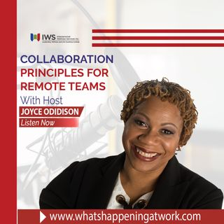 Episode 16 - The 6 Principles of Collaboration for Workplace and Remote Teams