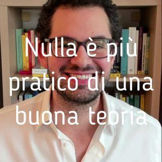 Nulla è più pratico di una buona teoria, l'importanza di una chiave di lettura - Valerio Celletti