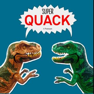 Super QUACK - Il Podcast