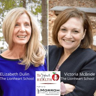 Understanding Autism, with Elizabeth Dulin and Victoria McBride, The Lionheart School – Episode 38, To Your Health With Dr. Jim Morrow