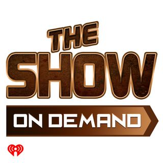 The Show Presents: Full Show on Demand 7.15.19