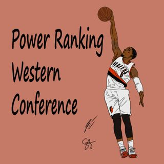 Power Ranking Western Conference