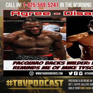 ☎️Manny Pacquiao Backs Deontay Wilder: His Power Reminds Me of Mike Tyson🔥Agree or Disagree ❓