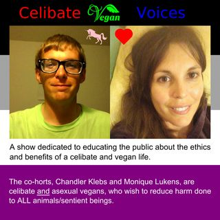 CVV Code: Celibate Vegan Voices 38. Viruses vs Vegans