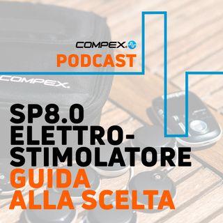 Guida alla scelta: SP8.0