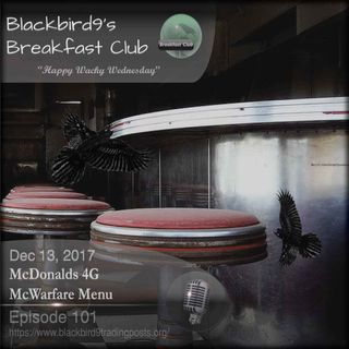 McDonalds 4G McWarfare Menu - Blackbird9 Podcast