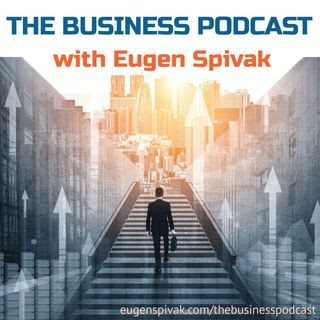 The Business Podcast: Episode 1 – The Small Business Zen