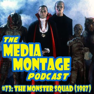 MMP 73 - The Monster Squad (1987)